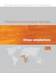 Regional Economic Outlook: Sub-Sarahan Africa, April 2009 (EPub) ebook by International Monetary Fund. African Dept.