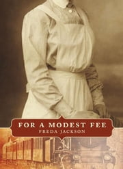 For a Modest Fee ebook by Freda Jackson