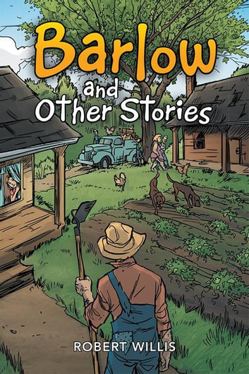 Barlow and Other Stories ebook by Robert Willis