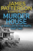 Murder House: Part Two ekitaplar by James Patterson