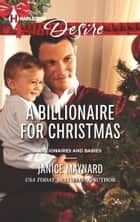 A Billionaire for Christmas ebook by Janice Maynard
