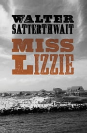 Miss Lizzie ebook by Walter Satterthwait