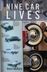 Nine Car Lives ebook by Varol McKars