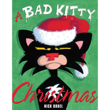 A Bad Kitty Christmas audiobook by Nick Bruel