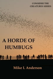 A Horde of Humbugs ebook by Mike L Anderson