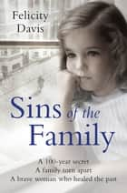 Sins of the Family ebook by Felicity Davis