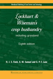 Lockhart and Wiseman's Crop Husbandry Including Grassland ebook by Steve Finch,Alison Samuel,Gerry P. Lane