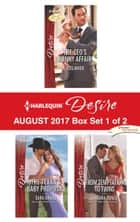 Harlequin Desire August 2017 - Box Set 1 of 2 - The CEO's Nanny Affair\The Texan's Baby Proposal\From Temptation to Twins ebook by Joss Wood, Sara Orwig, Barbara Dunlop