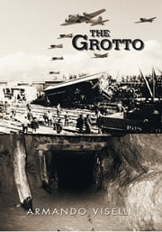 THE GROTTO ebook by ARMANDO VISELLI