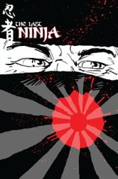 The Last Ninja ebook by Bobby Smith, Sam Crouch