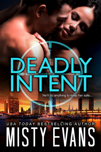 Deadly Intent - SCVC Taskforce, Book 4 ebook by Misty Evans