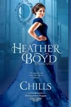 Chills ebook by Heather Boyd