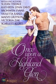 Once Upon A Highland Glen ebook by Suzan Tisdale, Kathryn Lynn Davis, Bronwen Evans,...