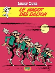 Lucky Luke - tome 16 – Le Magot des Dalton ebook by Vicq