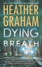 Dying Breath 電子書 by Heather Graham