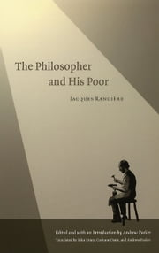 The Philosopher and His Poor ebook by Jacques Rancière,Andrew Parker,John Drury,Corinne Oster,Andrew Parker