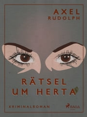 Rätsel um Herta ebook by Axel Rudolph