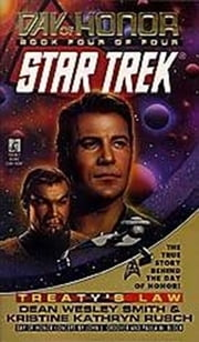 Star Trek: The Original Series: Day of Honor #4: Treaty's Law ebook by Dean Wesley Smith, Kristine Kathryn Rusch