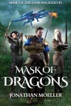 Mask of Dragons ebook by