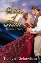 Mistress of Fashion - Juliette ebook by Evelyn Richardson