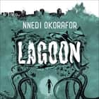 Lagoon audiobook by Nnedi Okorafor