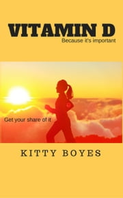 Vitamin D ebook by Kitty Boyes