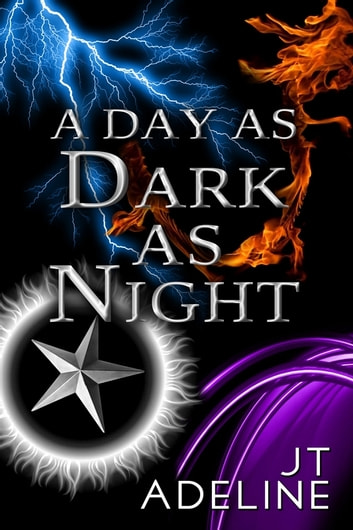 A Day as Dark as Night ebook by JT Adeline