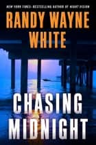 Chasing Midnight ebook by Randy Wayne White