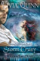 Storm Crazy ebook by Livia Quinn