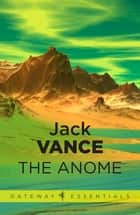 The Anome ebook by Jack Vance