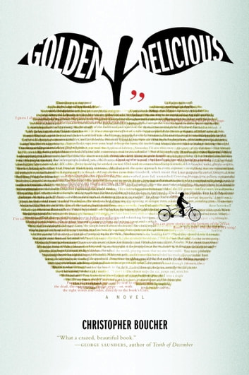 Golden Delicious ebook by Christopher Boucher