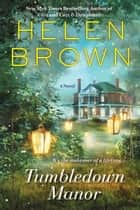 Tumbledown Manor ebook by Helen Brown