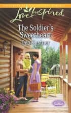 The Soldier's Sweetheart ebook by Deb Kastner