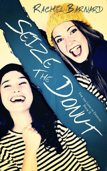 Seize the Donut ebook by Rachel Barnard