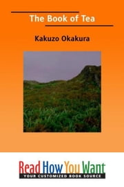 The Book Of Tea ebook by Kakuzo