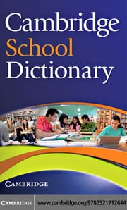 Cambridge School Dictionary ebook by Cambridge University Press