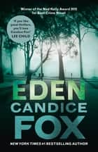 Eden ebook by Candice Fox, Candice Fox