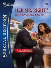 Her Mr. Right? ebook by Karen Rose Smith