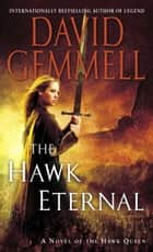 The Hawk Eternal ebook by David Gemmell