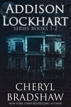 Addison Lockhart Series Books 1-2 ebook by Cheryl Bradshaw