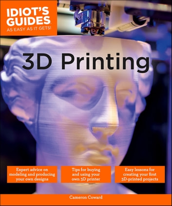 3D Printing eBook by Cameron Coward