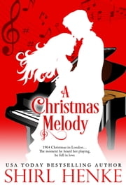 A Christmas Melody ebook by shirl henke