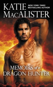 Memoirs of a Dragon Hunter ebook by Katie MacAlister