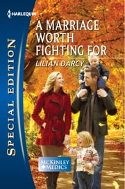 A Marriage Worth Fighting For ebook by Lilian Darcy