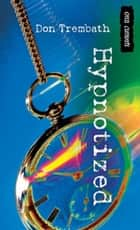 Hypnotized ebook by Don Trembath