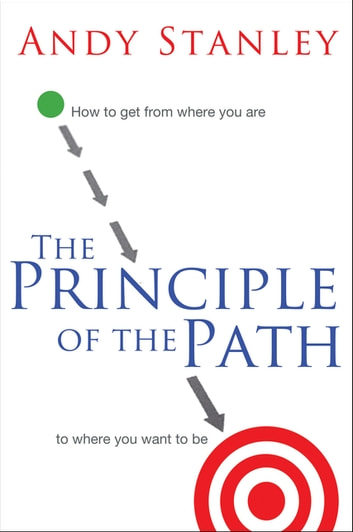 The Principle Of The Path Ebook By Andy Stanley 9781418578169