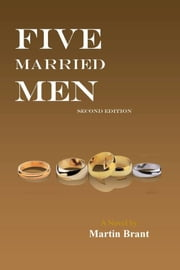 Five Married Men ebook by Martin Brant
