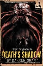 The Demonata: Death's Shadow ebook by Darren Shan