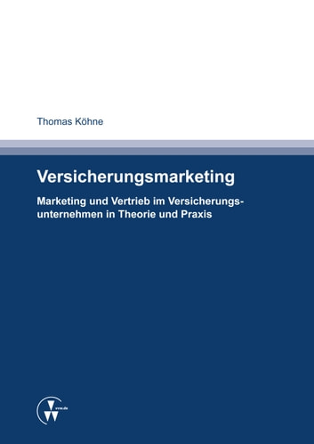 Versicherungsmarketing ebook by Thomas Köhne