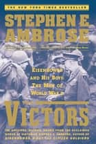 The Victors ebook by Stephen E. Ambrose